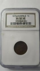 1873 Closed 3 Indian Head Penny Ngc Ms64 Rb