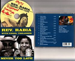 Rev. Rabia And Virgil Thrasher- Never Too Late Cd 2000 Hand Signed Blues Rare
