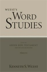 Wuest's Word Studies From The Greek New Testament For The English Reader, Vol. 2