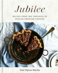 Jubilee Recipes From Two Centuries Of African-american Cooking A Cookbook Har