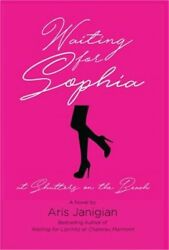 Waiting For Sophia At Shutters On The Beach Hardback Or Cased Book