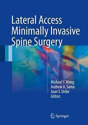 Lateral Access Minimally Invasive Spine Surgery English Hardcover Book Free Sh