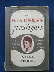 The Kindness Of Strangers - Signed And Inscribed By Salka Viertel 1st Editionrare