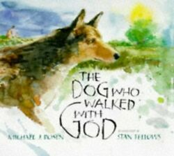The Dog Who Walked With God By Rosen, Michael J. Paperback Book The Fast Free