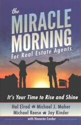 Miracle Morning For Real Estate Agents Itand039s Your Time To Rise And Shine Pa...