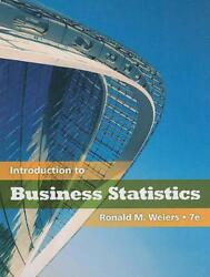 Introduction To Business Statistics [with Access Code] By Ronald M. Weiers Engl