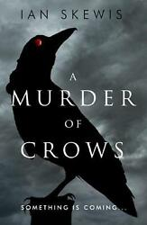 Murder Of Crows By Ian Skewis Paperback Book Free Shipping
