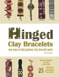 Hinged Clay Bracelets New Ways To Link Polymer Clay Bracelet Parts Like New...