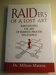Raiders Of A Lost Art Reinventing The Art Of Business Process Excellence