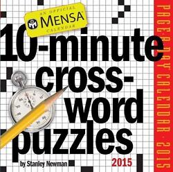 Mensa 10-minute Crossword Puzzles 2015 Page-a-day Calendar By Newman, Stanley