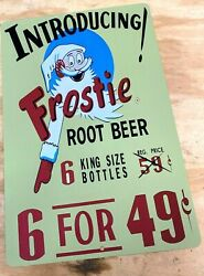 Introducing Frostie Root Beer 6 For 49 Cents Aluminum Metal Sign 12 X 18