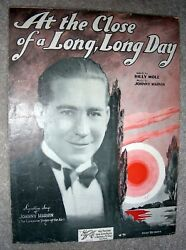 1932 At The Close Of A Long Long Day Vintage Sheet Music Johnny Marvin Moll