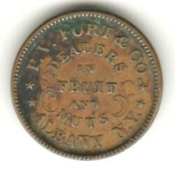 Civil War Store Card Token P V Fort And Co Dealers In Fruit Albany Ny Fuld 10b-1a