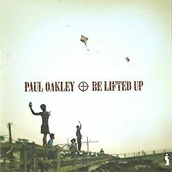 Be Lifted Up City Paul Oakley Used; Good CD GBP 3.87