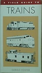 Field Guide To Trains Of North America 1996 Book Over 170 Locomotives And Cars