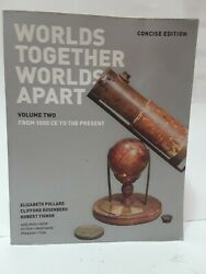 Worlds Together, Apart A History Of The World From Beginnings Humankind...