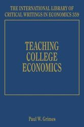 Teaching College Economics The International Library Of Critical Writings In Ec