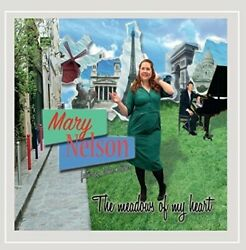 Mary Nelson - Meadows Of My Heart New Cd