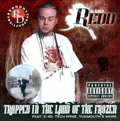 Alaska Redd - Trapped In The Land Of The Frozen [pa] New Cd