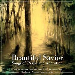 Salvation Army Usa Southern Territorial Band - Beautiful Savior Songs Of Praise