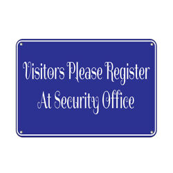 Horizontal Metal Sign Multiple Sizes Visitors Please Register At Security Office