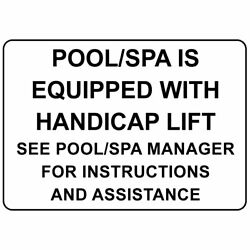 Horizontal Metal Sign Multiple Sizes Pool Spa Equipped Handicap Lift See Manager