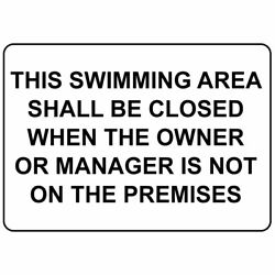 Horizontal Metal Sign Multiple Sizes Swimming Area Closed When Manager Premises