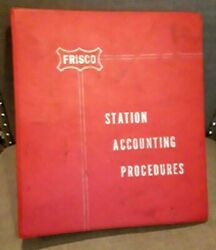 St Louis San Francisco Station Accounting Procedures Railroad Issued Manual