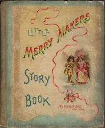 Little Merry Makers Story Book Mcloughlin Bros. Boston 1890and039s