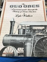 The Old Ones A Personal Guide Through The History Of Farm Tractors By Walker