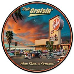 Pasttime Signs Still Cruisin' Hot Rods Now Forever Steel Garage Sign 14 Lgb163