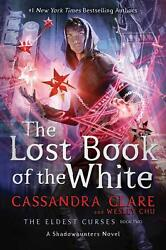 The Lost Book Of The White By Cassandra Clare English Paperback Book Free Ship