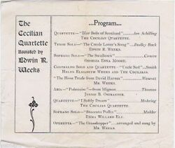 Antique Program, The Cecilian Quartette Assisted By Edwin R. Weeks, Ca 1900