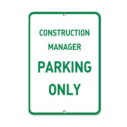 Aluminum Vertical Metal Sign Multiple Sizes Construction Manager Parking Only