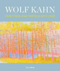 Wolf Kahn Paintings And Pastels, 2010-2020 By William C. Agee English Hardcov