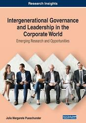 Intergenerational Governance And Leadership In The Corporate World Emerging Res