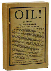 Oil Upton Sinclair First Edition 1st 1927 Self Published By The Author