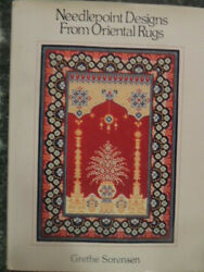 Needlepoint Designs From Oriental Rugs By Grethe Sorensenhbwdj Nearly New