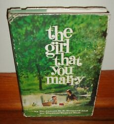 The Girl That You Marry-book For Young Men About Young Women-rare 1960 Hc W/dj