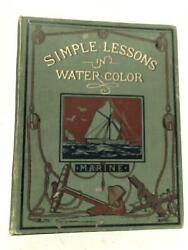 Vere Foster's Simple Lessons In Water Colour Edward Duncan - 1884 Id41647