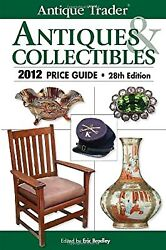 Antique Trader Antiques And Collectibles Price Guide 2012 Antique Traders Antique