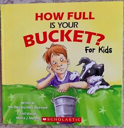 How Full is Your Bucket? For Kids Paperback **NEW** $7.00