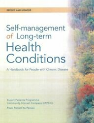 Good-self-management Of Long-term Health Conditions A Handbook For People Wit