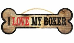 BOXER LOVE MY BONE DOG WOOD SIGN 10quot; x 4quot; BRAND NEW