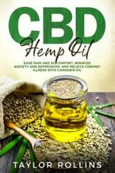 Cbd Hemp Oil Ease Pain And Discomfort Minimize Anxiety And Depression And ...