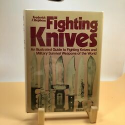 Fighting Knives. By Frederick J. Stephens 1980. Hardcover Illustrated Guide