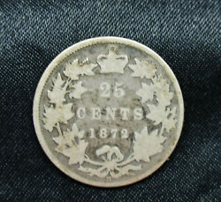 1872 H - Twenty Five Cent Coin - Canada Quarter Dollar - .25andcent