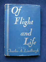 Of Flight And Life - Signed By Charles Lindbergh To Robert Hutchins - 1st Ed In Dj