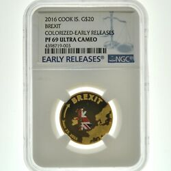 2016 Cooks Island Brexit 20 1/10 Gold Colorized Early Releases Pf69uc Ngc Coin