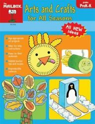 Arts And Crafts For All Seasons By The Mailbox Books Staff